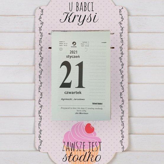 Kalendarz na deseczce z nadrukiem- u Babci zawsze jest słodko