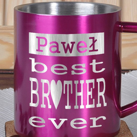 Kubek metalowy- Best Brother ever