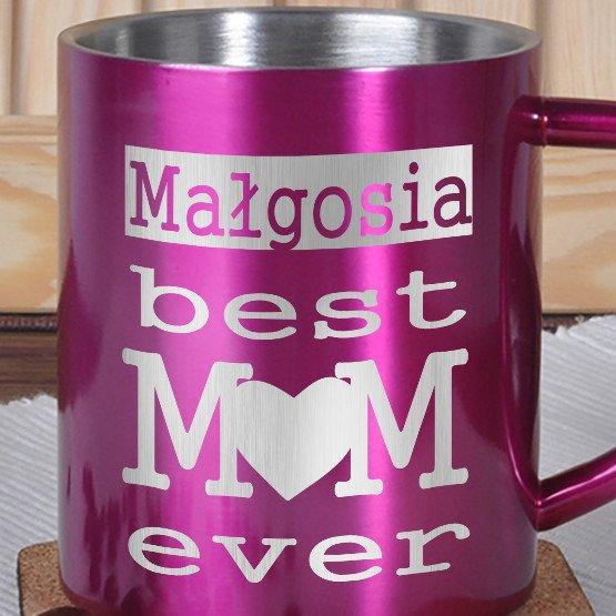 Kubek metalowy- Best Mom ever