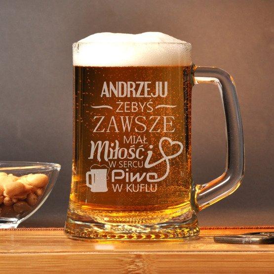 """Kufel z grawerem- """" ...żebyś zawsze miał piwo w kuflu..."""""""