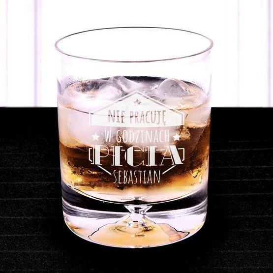 Szklanka do whisky - Nie pracuję w godzinach picia