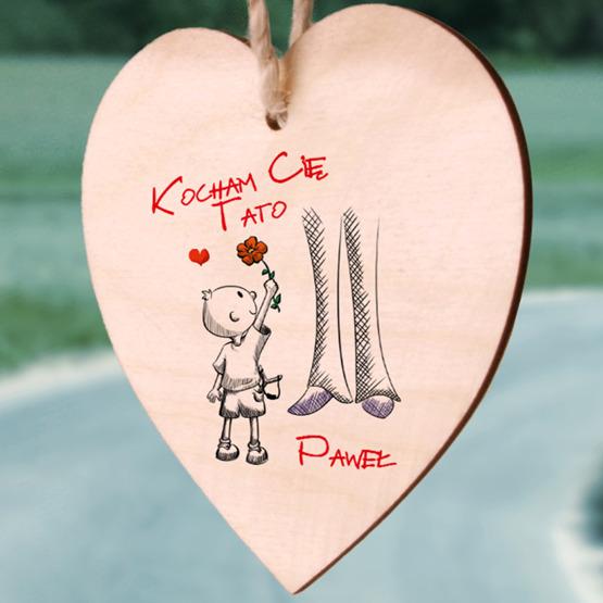 Zawieszka drewniana  serce z nadrukiem - Kocham Cię Tato - od syna